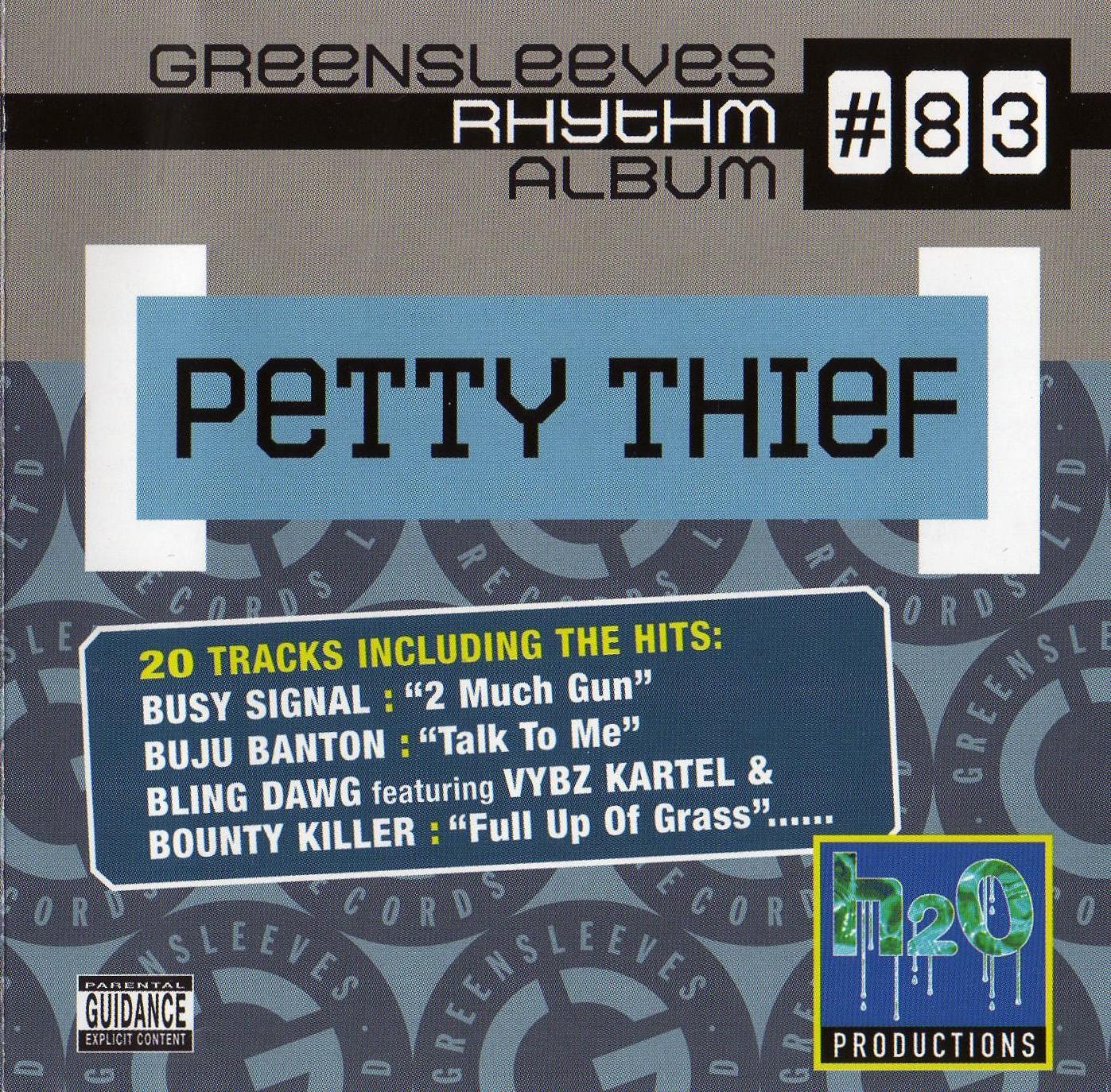 Greensleeves Rhythm Album #83 – Petty Thief - Jamworld876