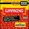 """Greensleeves Rhythm Album #88: Warning"""