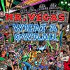 Mr Vegas - What A Gwaan
