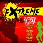 Extreme The Reggae & Dancehall Edition (Rebel Music)