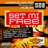 Greensleeves Rhythm Album #90 - Set Mi Free