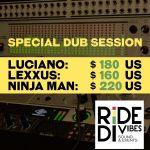 Dub Session: Luciano / Lexxus / Ninja Man