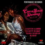 2017 – Come Back Darling Riddim (Penthouse Records)
