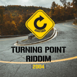 Turning Point Riddim [2004] (Love Promotion)