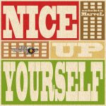 Life and Creation Sound / Selecta Marvel - Nice Up Yourself