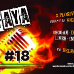 Big Faya Show 2017 Episode 18 – Reggae/Dancehall