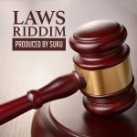 2017 - Laws Riddim (Suku Ward)
