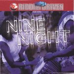 Nine Night Riddim Driven [2001] (Steely & Clevie)
