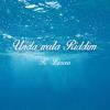 Unda Wata Riddim [1999] (K-Licious)