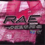 Rae Riddim [2008] (Ward 21)