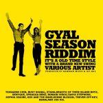Gyal Season Riddim [2013] (Bambino Musik & Jus Bus)