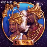 King MAS - Crown [2019]