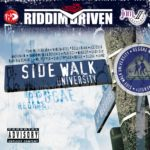 Sidewalk University Riddim Driven [2006] (Jam 2)