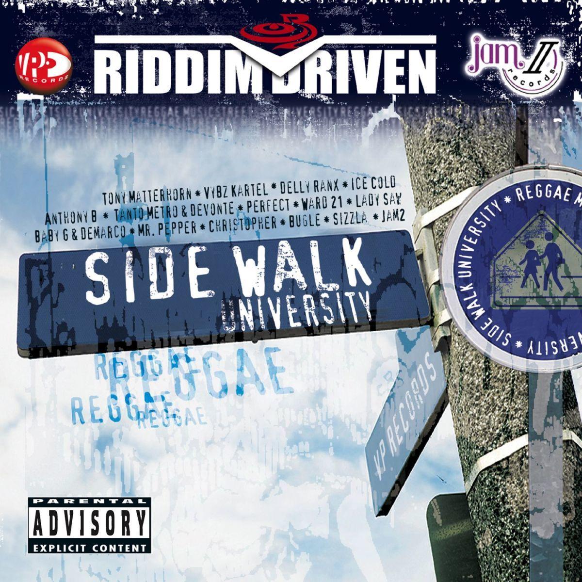 Sidewalk University Riddim Driven [2006] (Jam 2) - Jamworld876