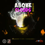 Above Clouds Riddim [2019] (Gaddafeh)
