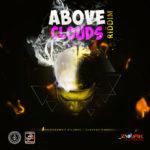 Above Clouds Riddim [2019] (Gaddafeh)
