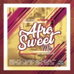 AfroSweet Mix by RDV Sound [July 2019]
