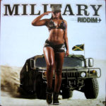Military Riddim [2004] (Birchill Records)