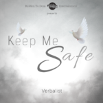 Verbalist - Keep Me Safe [2019] (Riddim To Dem)